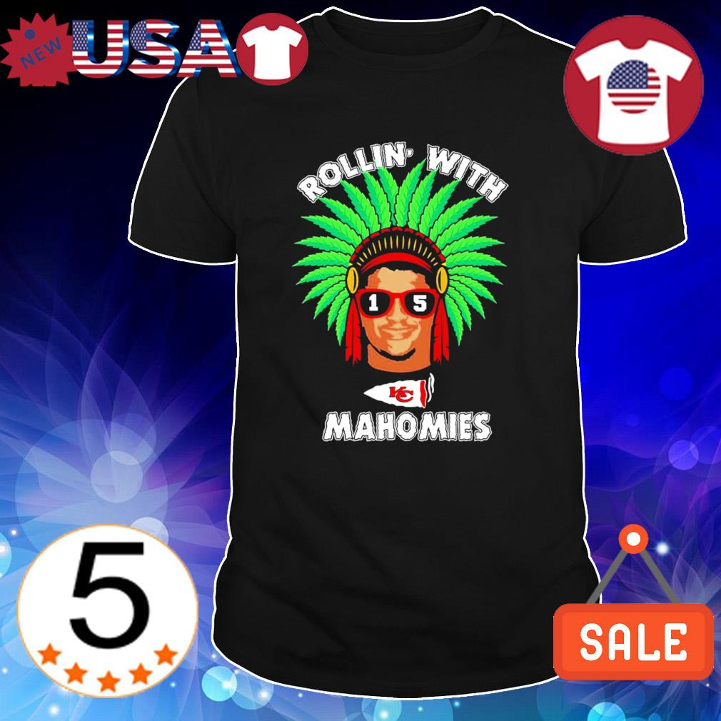 Chiefs native weed rollin' with Mahomies shirt