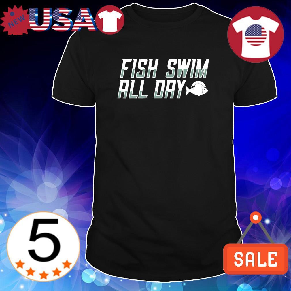 Fish swim all day Michigan State shirt