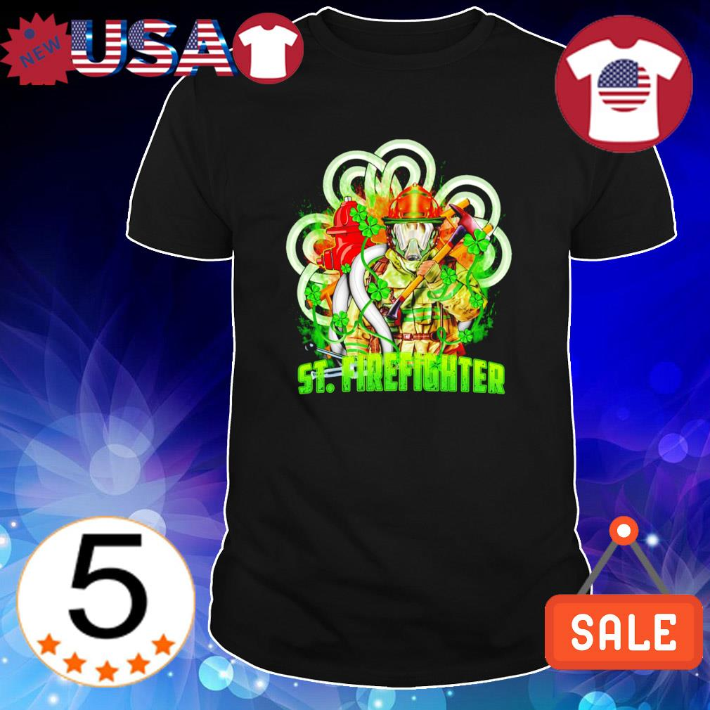 St Patrick's Day Firefighter St Firefighter shirt