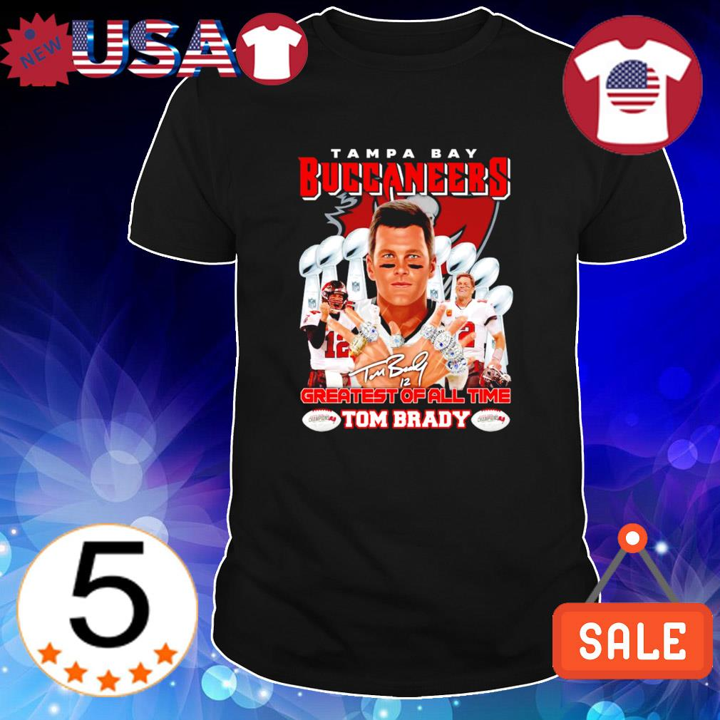 Tampa Bay Buccaneers Tom Brady greatest of all time shirt