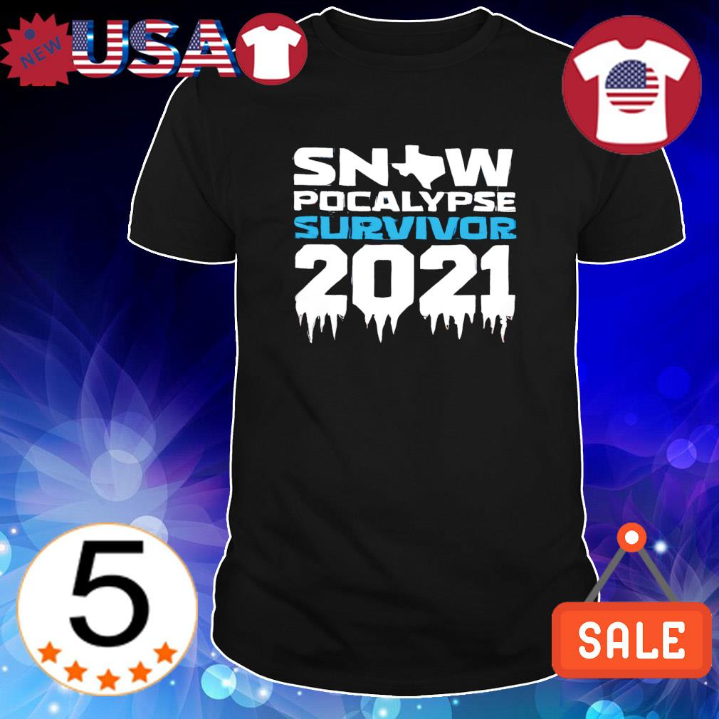 Texas snow apocalypse survivor 2021 Covid-19 and Snowstorm shirt