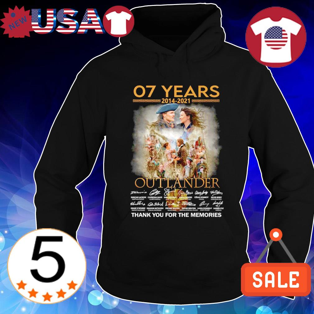 07 years 2014 2021 Outlander thank you for the memories s Hoodie Black
