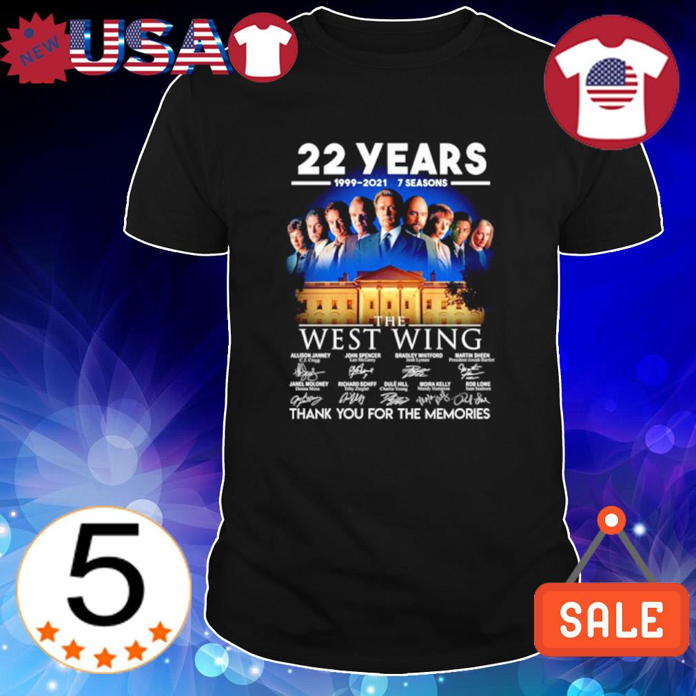 22 years of The West Wing 1999 2021 thank you for the memories shirt