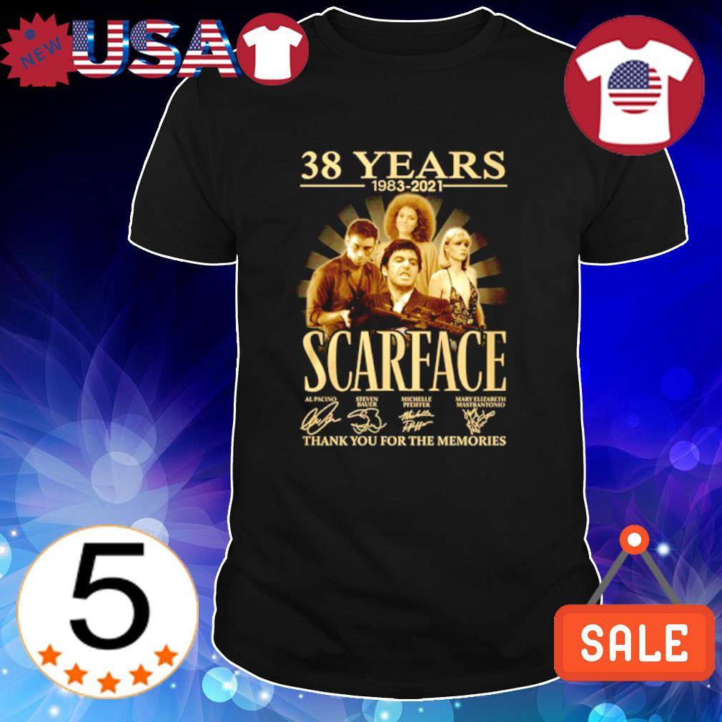 38 years of Scarface 1983 2021 thank you for the memories shirt