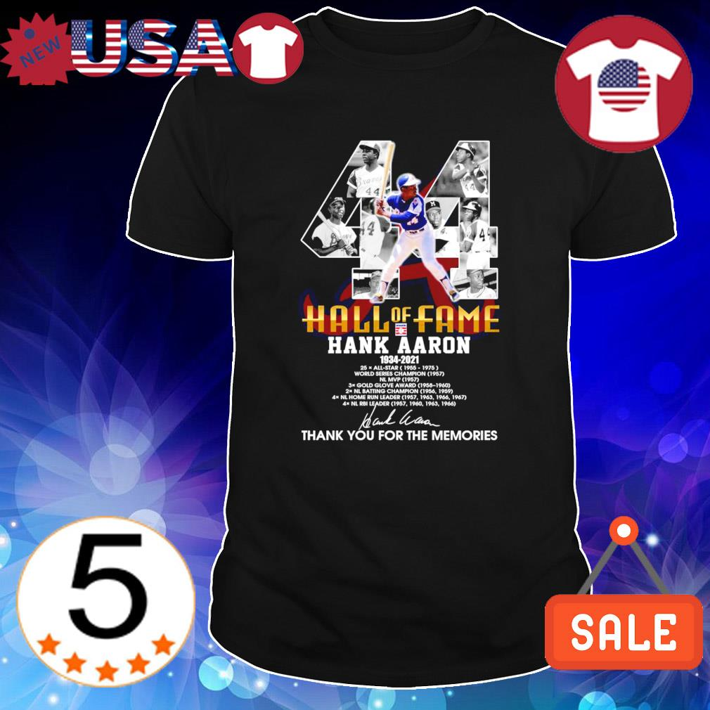 44 hall of fame Hank Aaron 1934 2021 thank you for the memories shirt