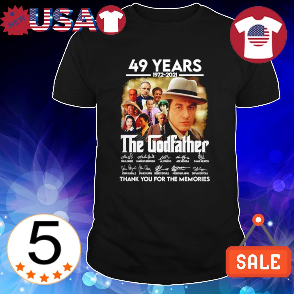 49 years of The Godfather 1972 2021 thank you for the memories shirt