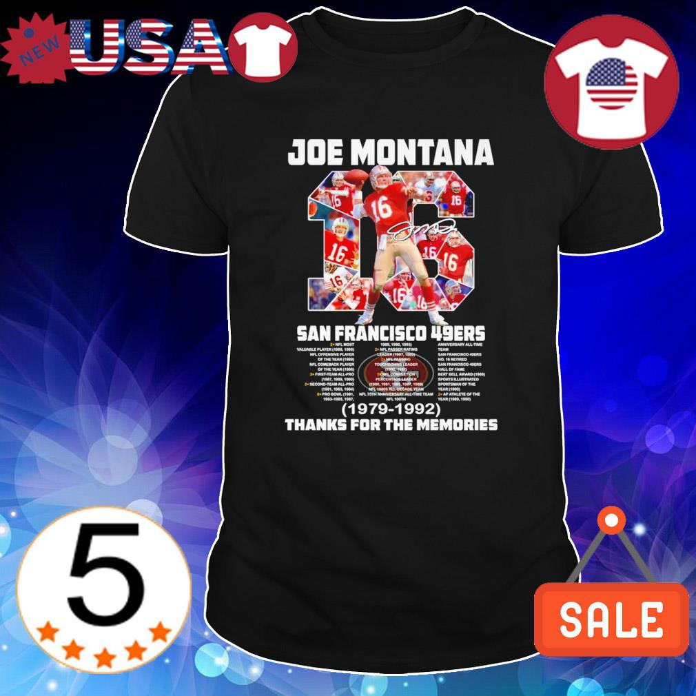 49ers Joe Montana 1979 1992 thanks for the memories shirt