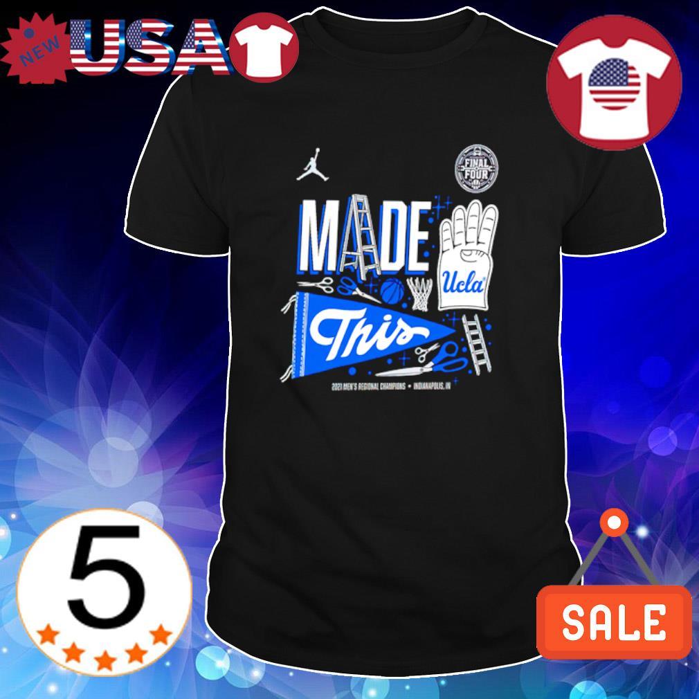 UCLA Bruins 2021 NCAA Men's Basketball Tournament March Madness Final Four shirt