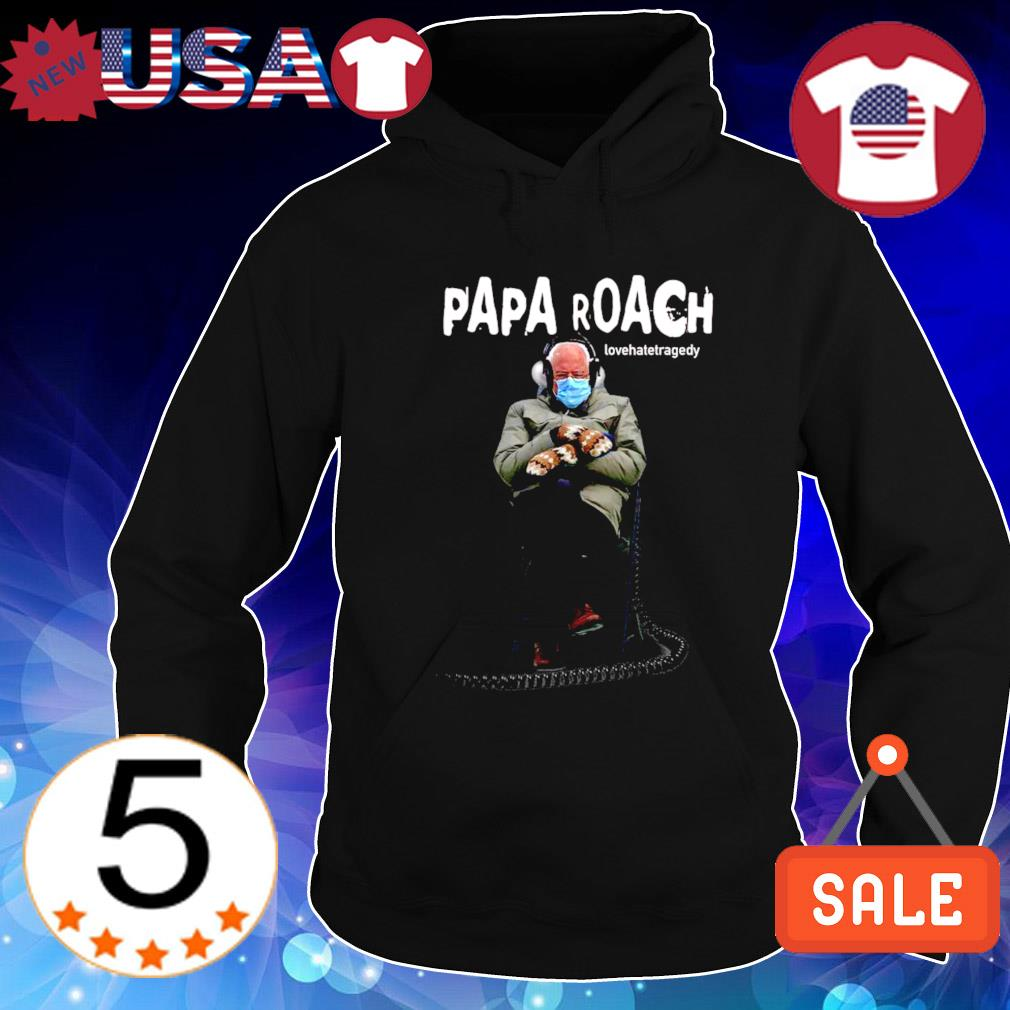 Bernie Sander Papa roach lovehatetragedy s Hoodie Black