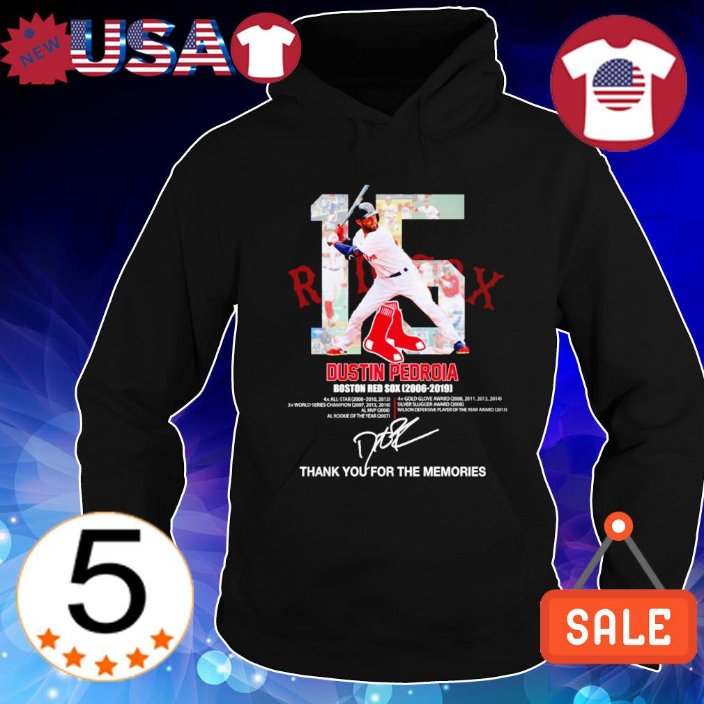 Boston Red Sox Dustin Pedroia 2006 2019 thank you for the memories s Hoodie Black