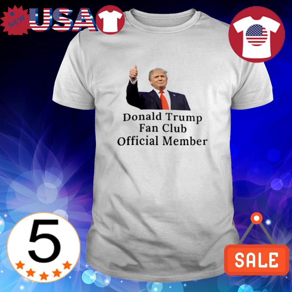 Donald Trump fan club official member shirt