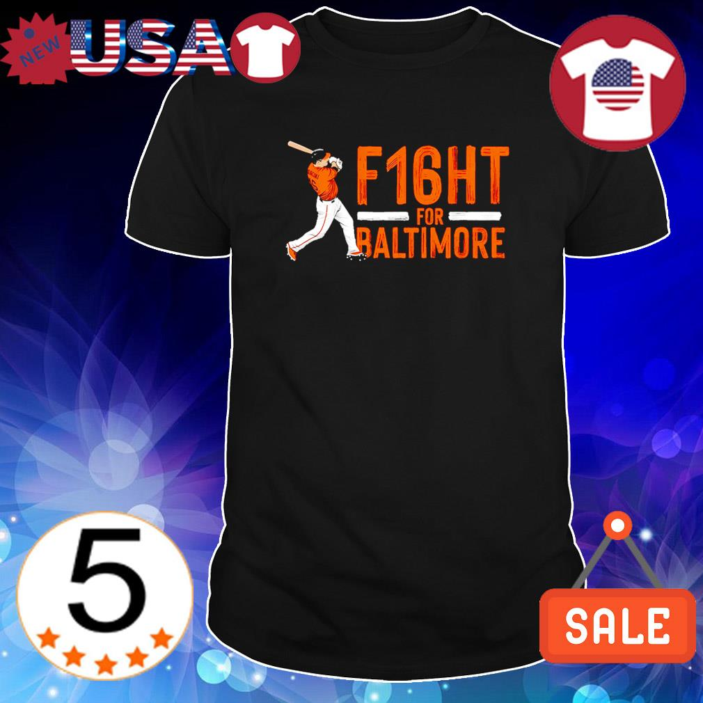 Fight for Baltimore Trey Mancini shirt