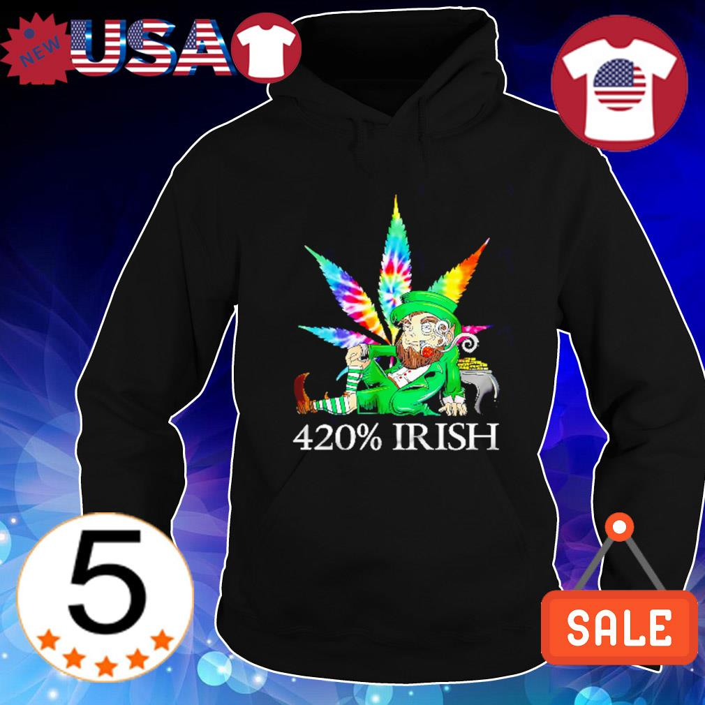 Leprechaun weed 420% Irish St Patrick's Day s Hoodie Black