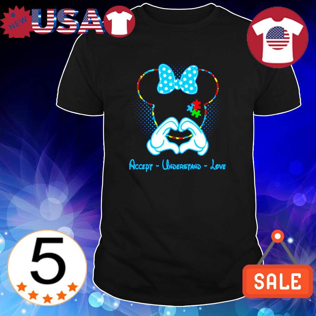 Love Autism Minnie mouse Accept Understand Love shirt