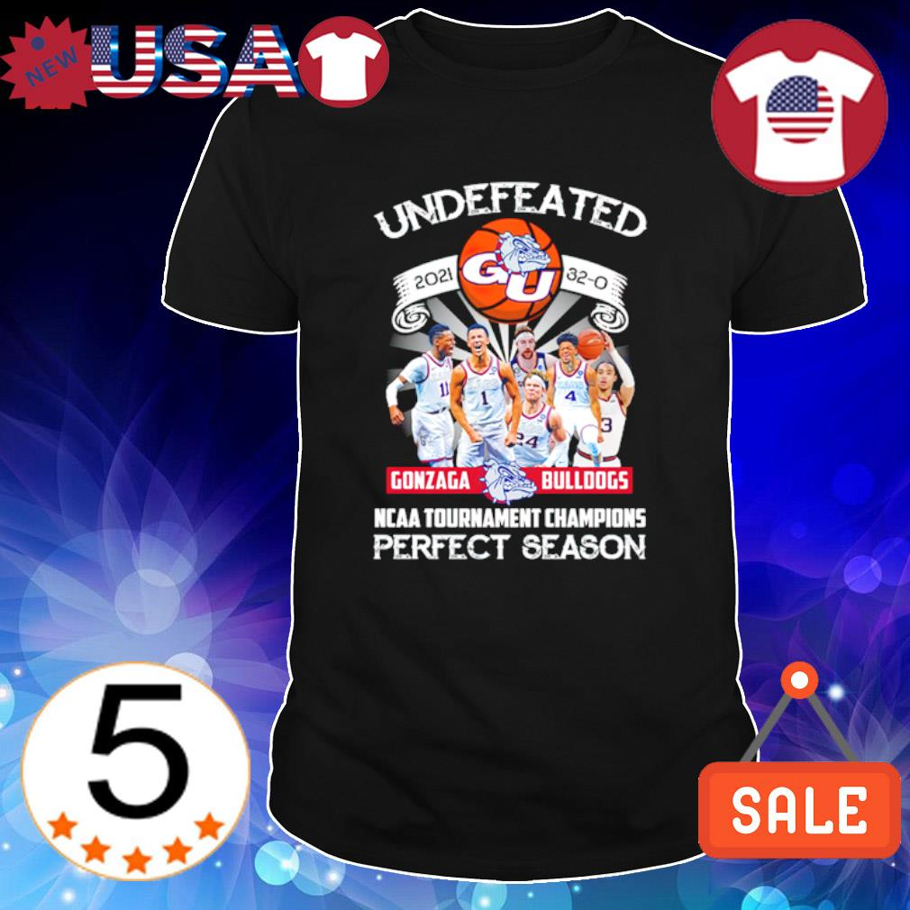 Undefeated 2021 Gonzaga Bulldogs NCAA tournament champions perfect season shirt