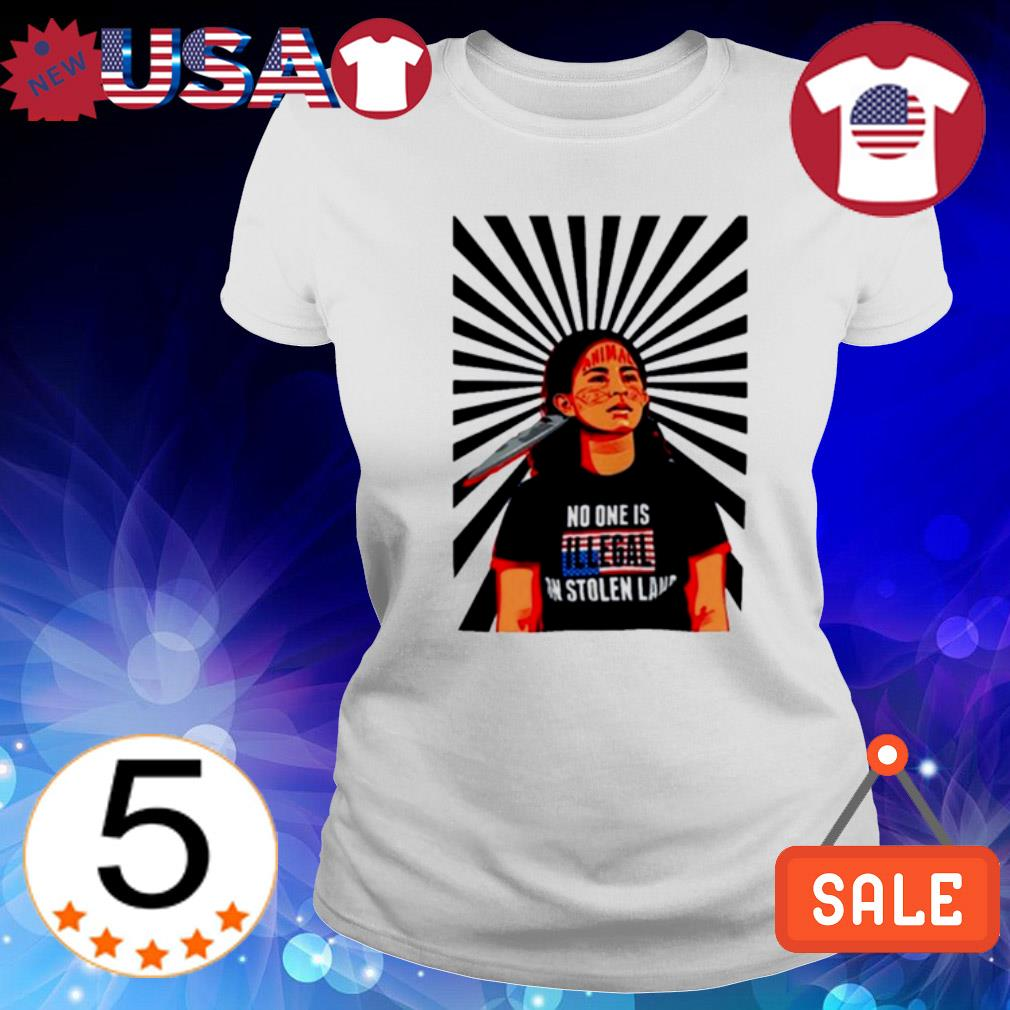 Native American girl no one is illegal s Ladies Tee-White