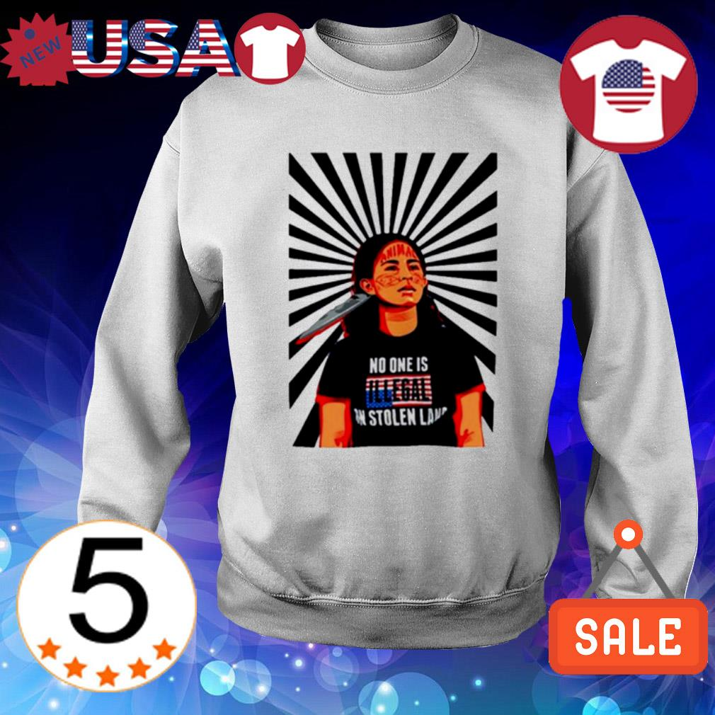 Native American girl no one is illegal s Sweater White