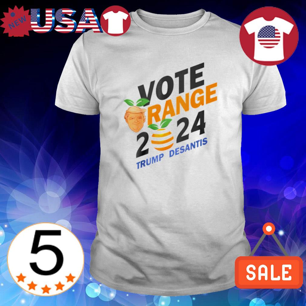 Vote Orange Trump DeSantis 2024 shirt