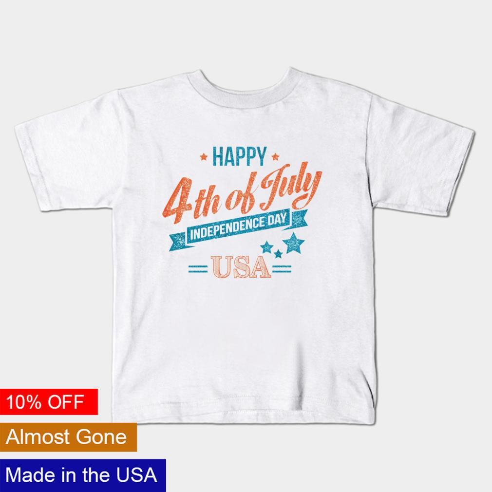 Happy 4th of july Independence Day USA shirt