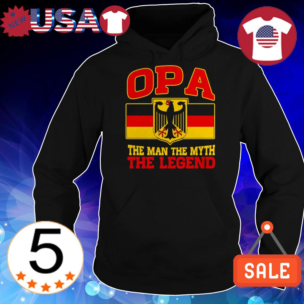 Opa the man the myth the legend shirt