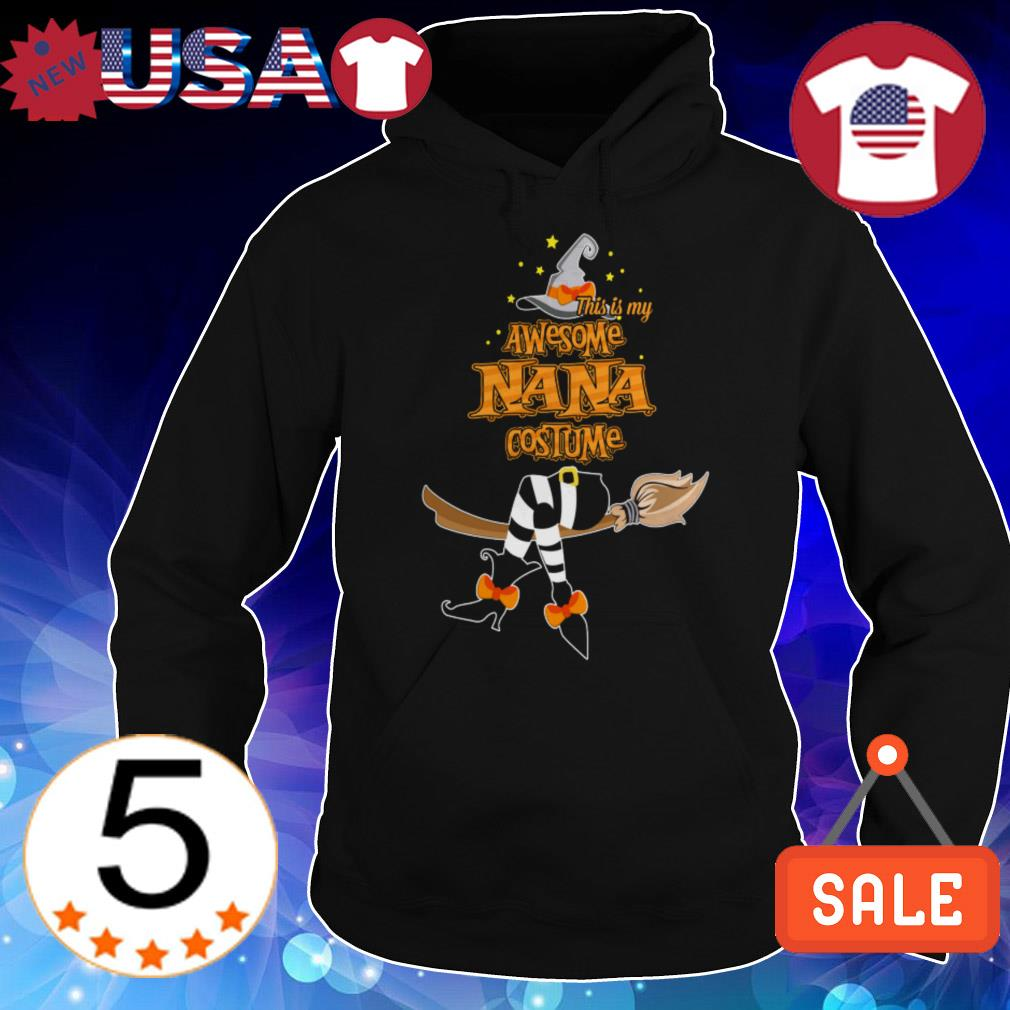 This is my awesome Nana costume shirt