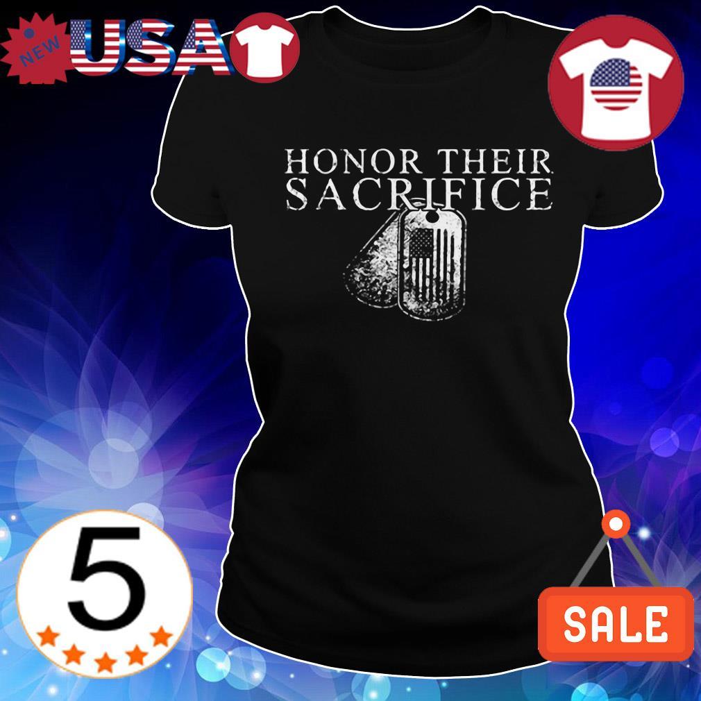 Honor their sacrifice Veteran shirt