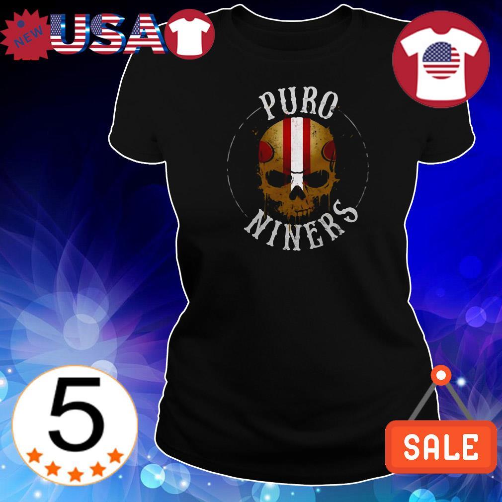 Skull Puro Niners Chingon shirt