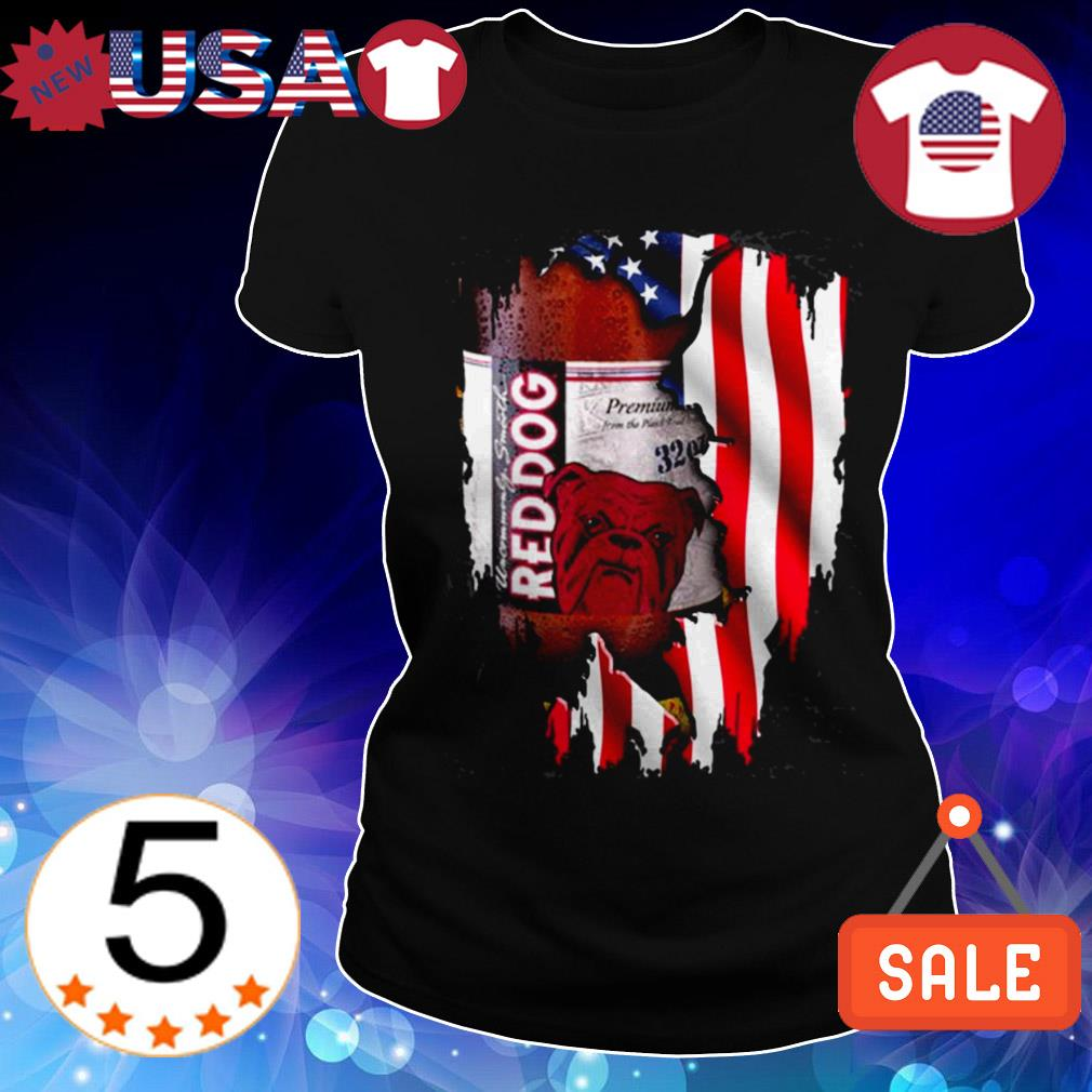 4th Of July independence day RedDog beer shirt