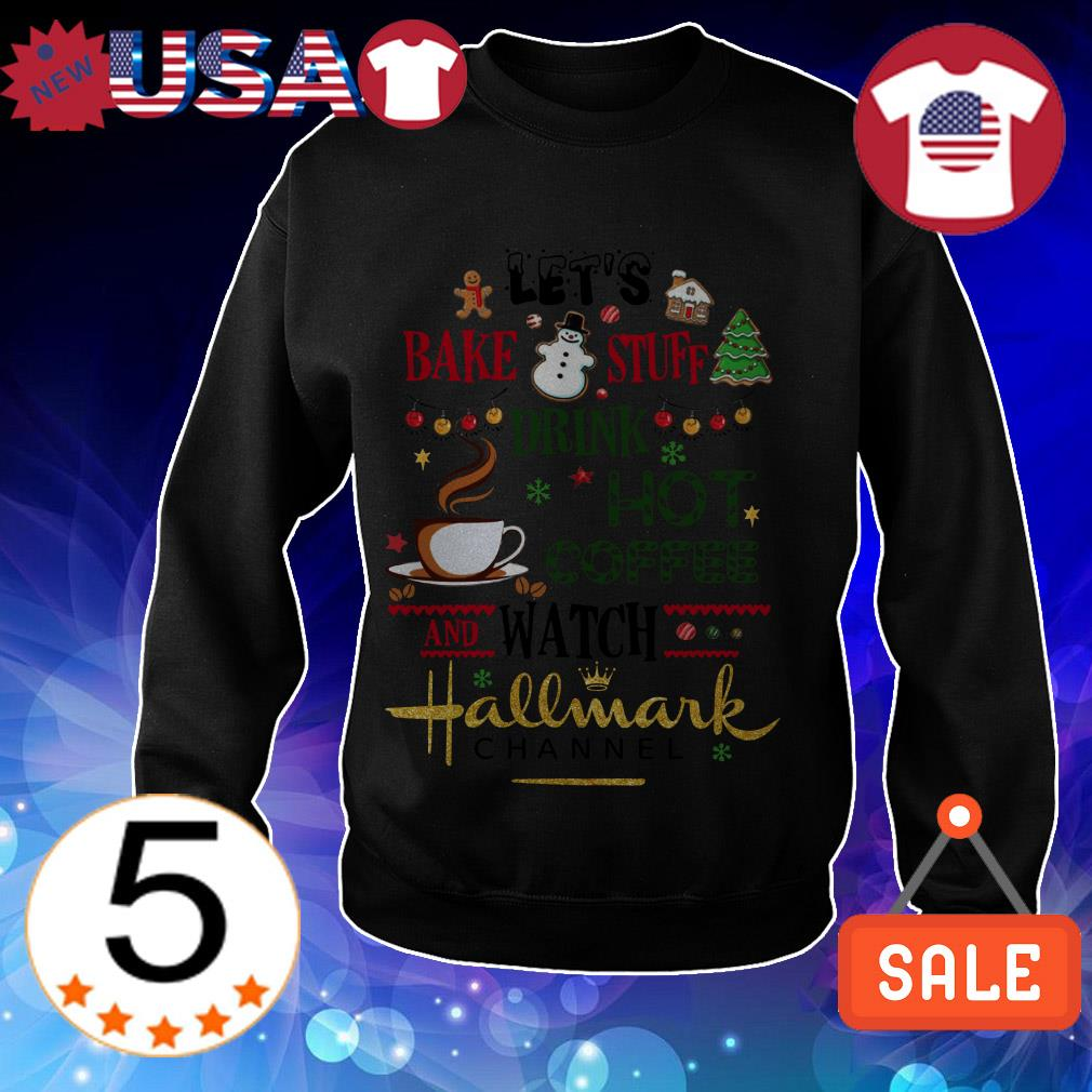 Let's Bake stuff drink hot coffee and watch Hallmark Channel Christmas sweater
