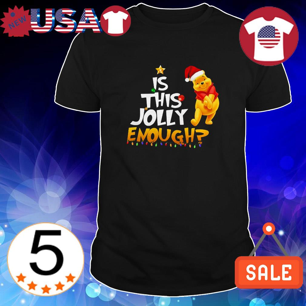 Winnie The Pooh is this Jolly enough Christmas shirt