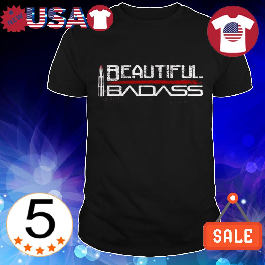 Gun beautiful badass shirt