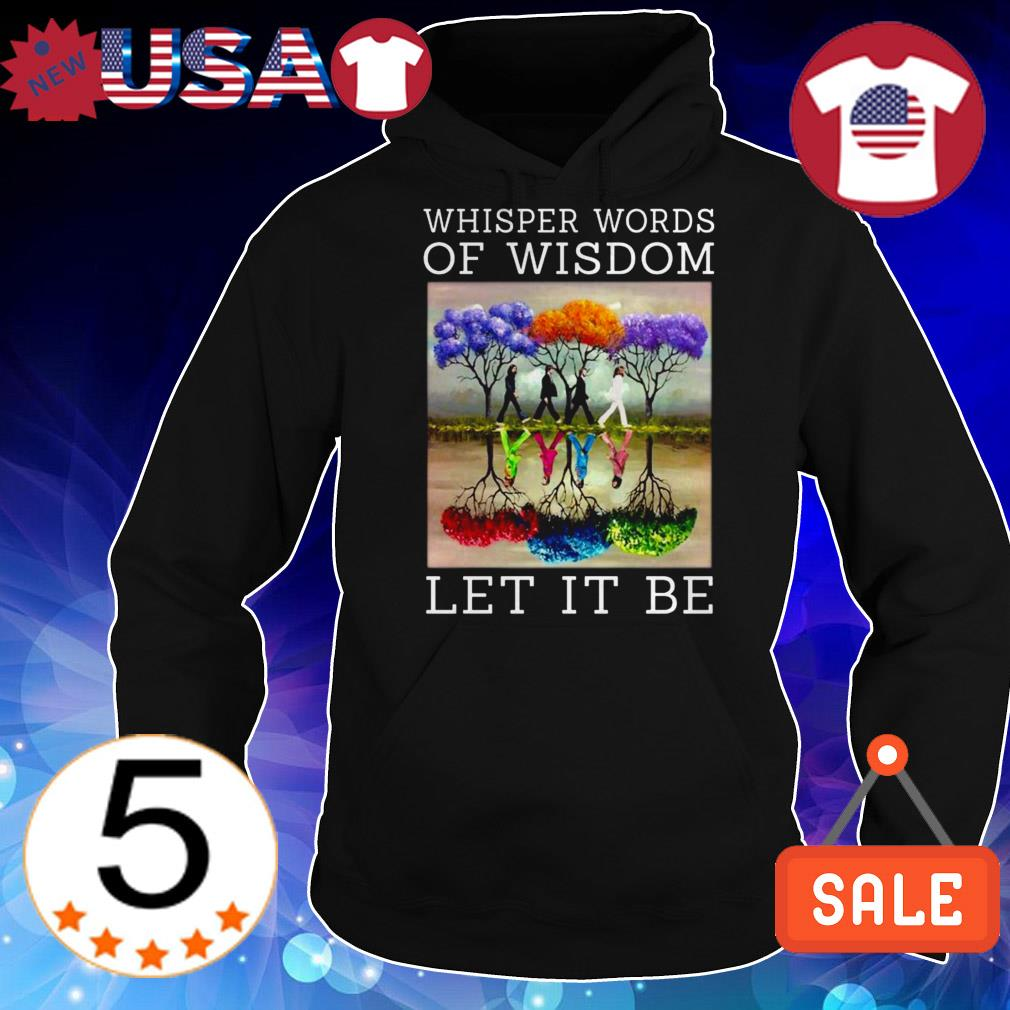 The Beatles whisper words of wisdom let it be mirror reflection shirt