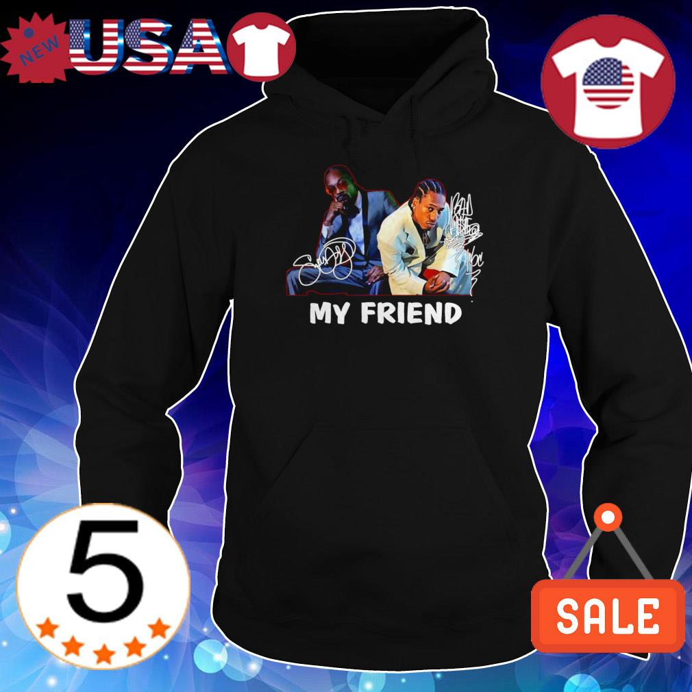 Snoop Dogg and Bad Azz my friend signature shirt