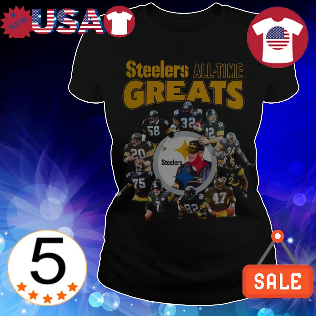 Pittsburgh Steelers all times greats shirt