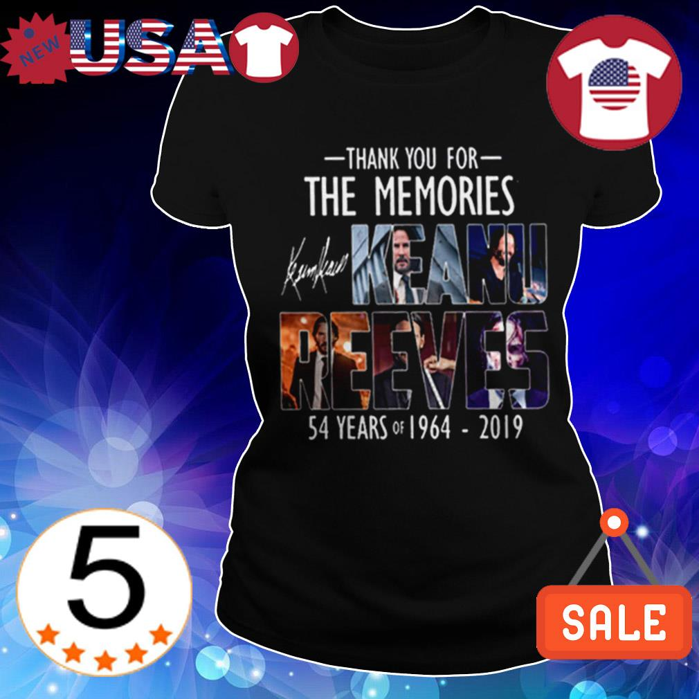 54 years of Keanu Reaves 1964 2019 thank you for the memories signature shirt