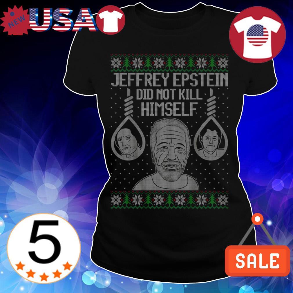 Jeffrey Epstein did not kill himselft Christmas sweater