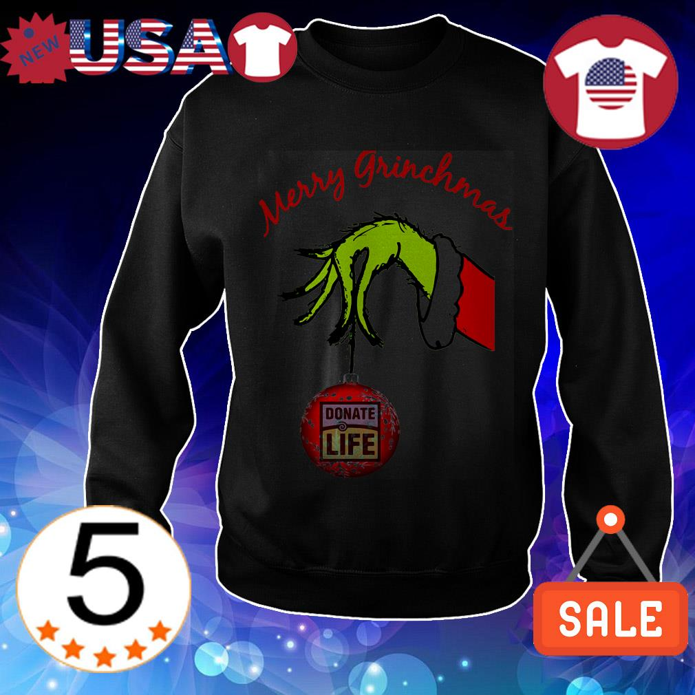 Grinch Merry Grinchmas donate life sweater