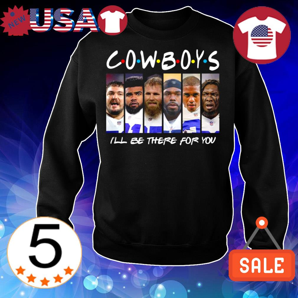 Dallas Cowboys I'll be there for you Friends TV Show shirt