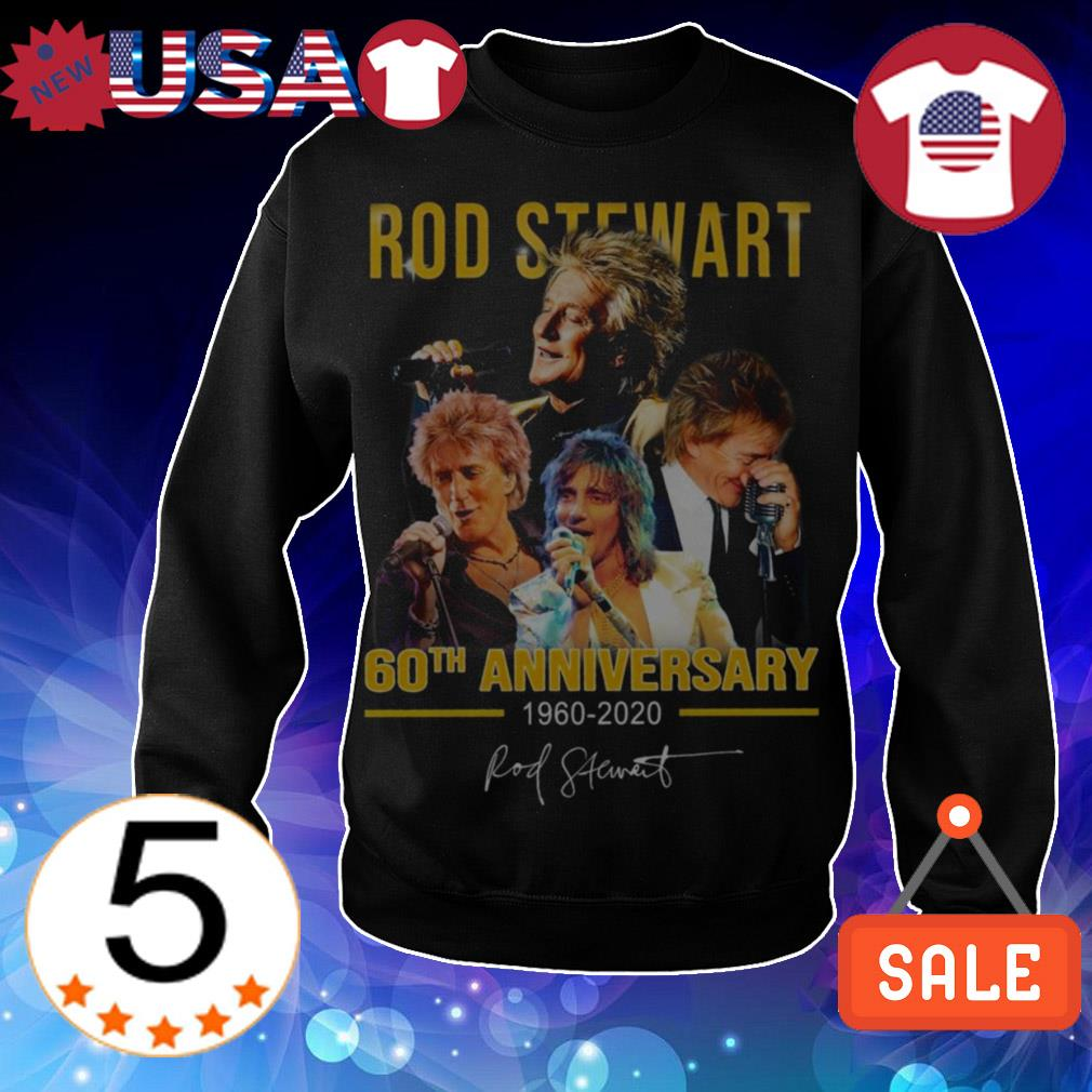 Rod Stewart 60th anniversary 1960 2020 signature shirt