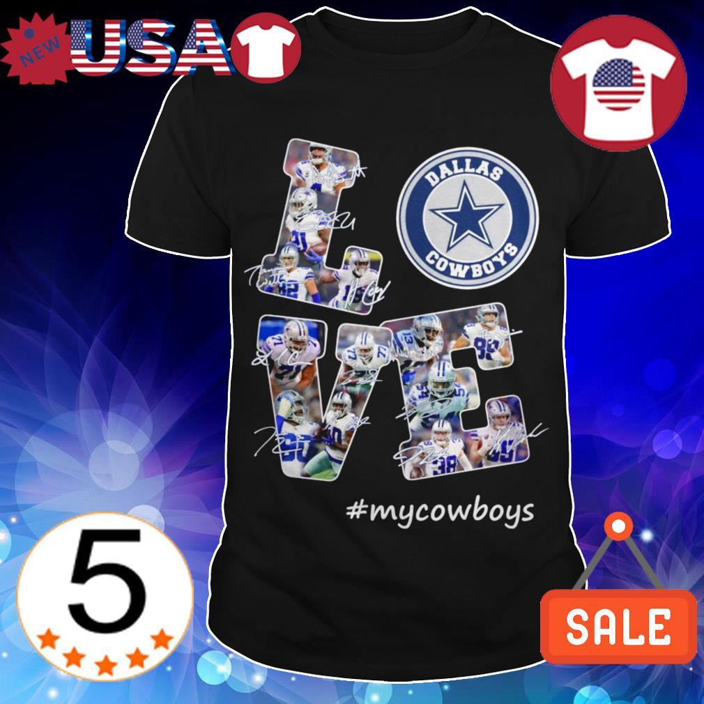 Dallas Cowboys Love #mycowboys signature shirt