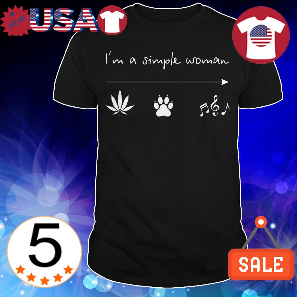 I'm a simple woman weed bear music shirt
