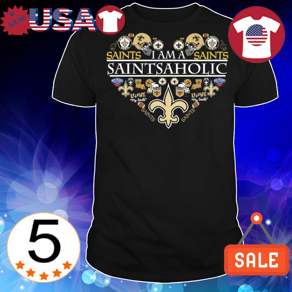 New Orleans Saints heart I am a Saints aholic shirt