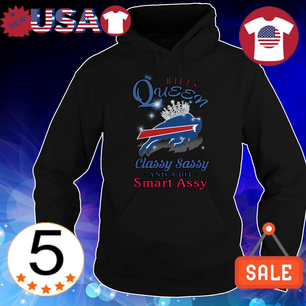 Buffalo Bills Queen classy sassy and a bit smart assy shirt