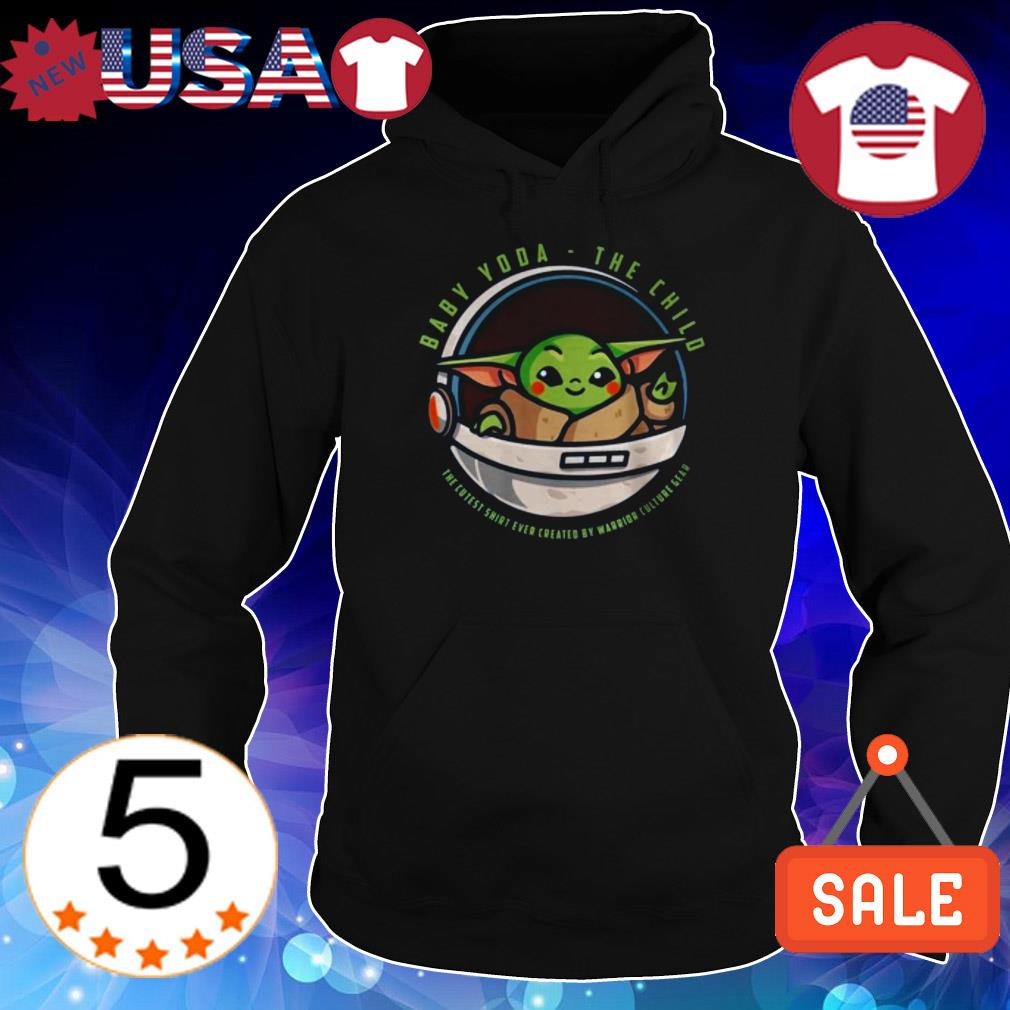 Star Wars Baby Yoda the child the coolest shirt ever created by warrior shirt