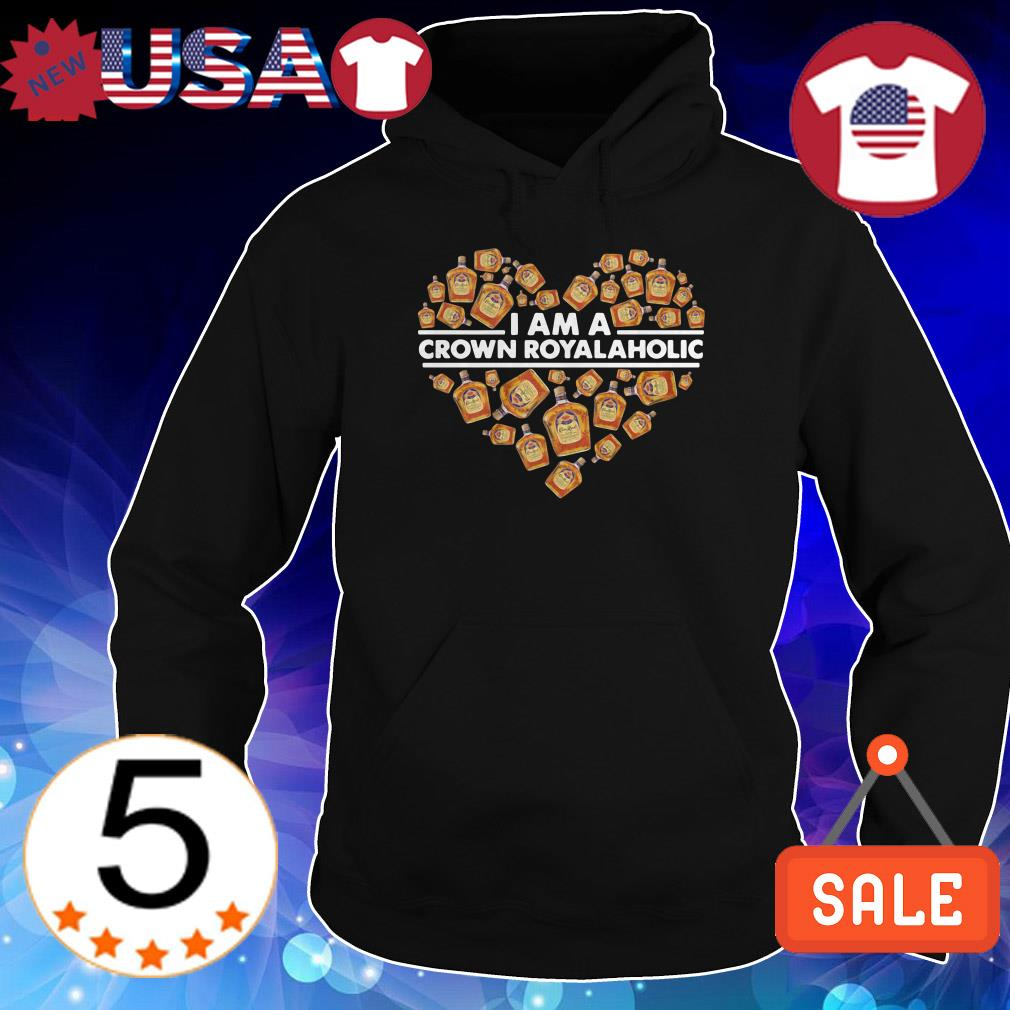 Heart I am a Crown Royal Whiskey Aholic shirt