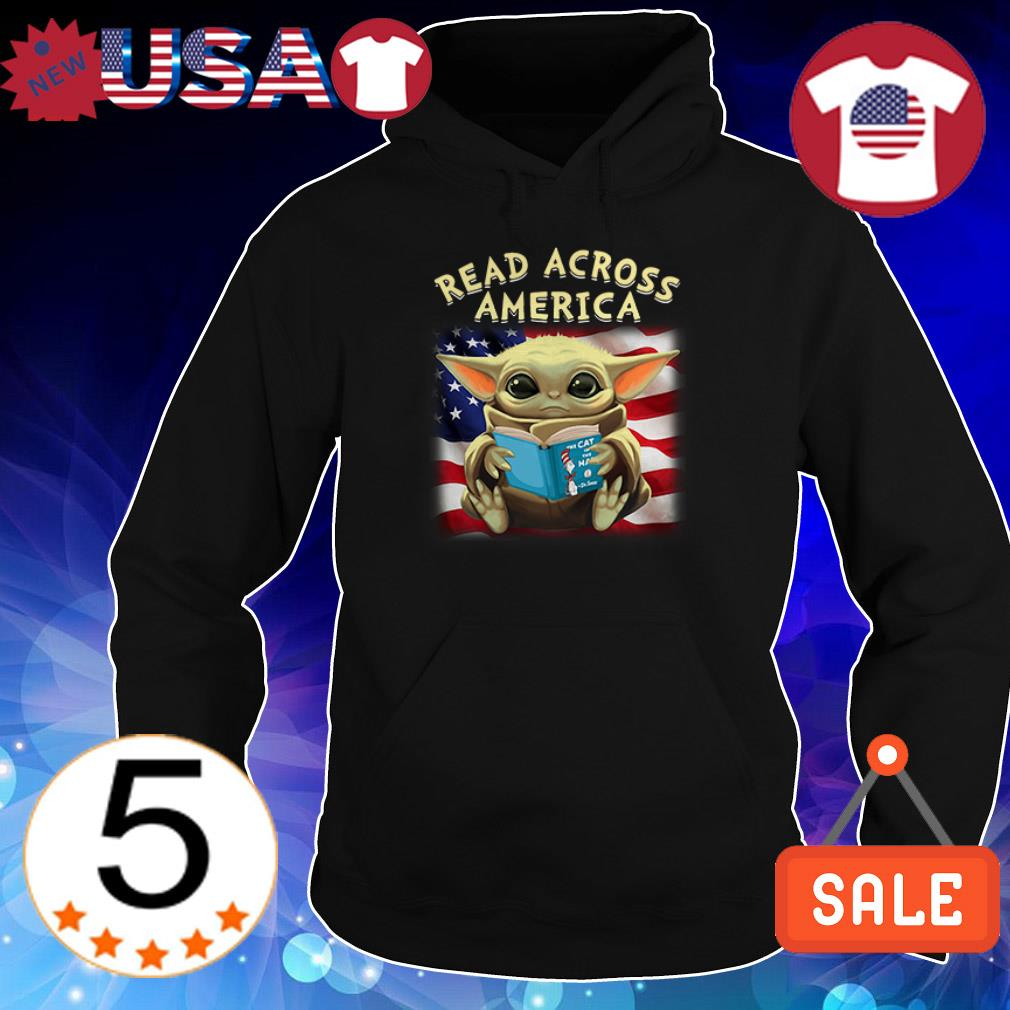 4th of July independence day Baby Yoda read Across America shirt