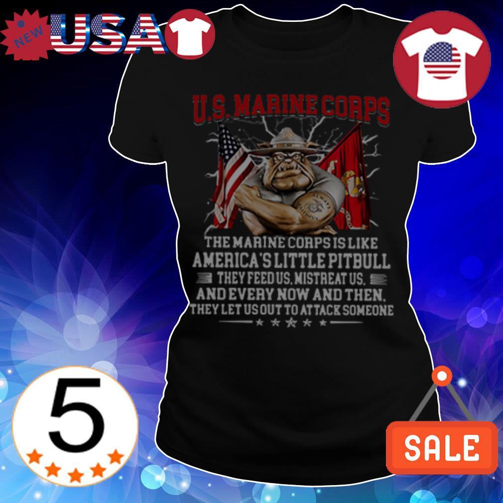 US Marine Corps The Marine Corps is like America's little Pitbull shirt