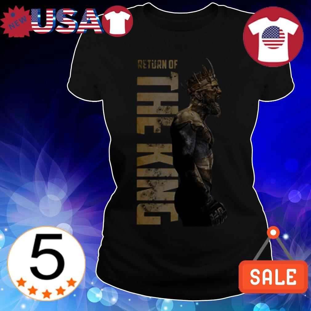 Conor Mcgregor return of the King shirt