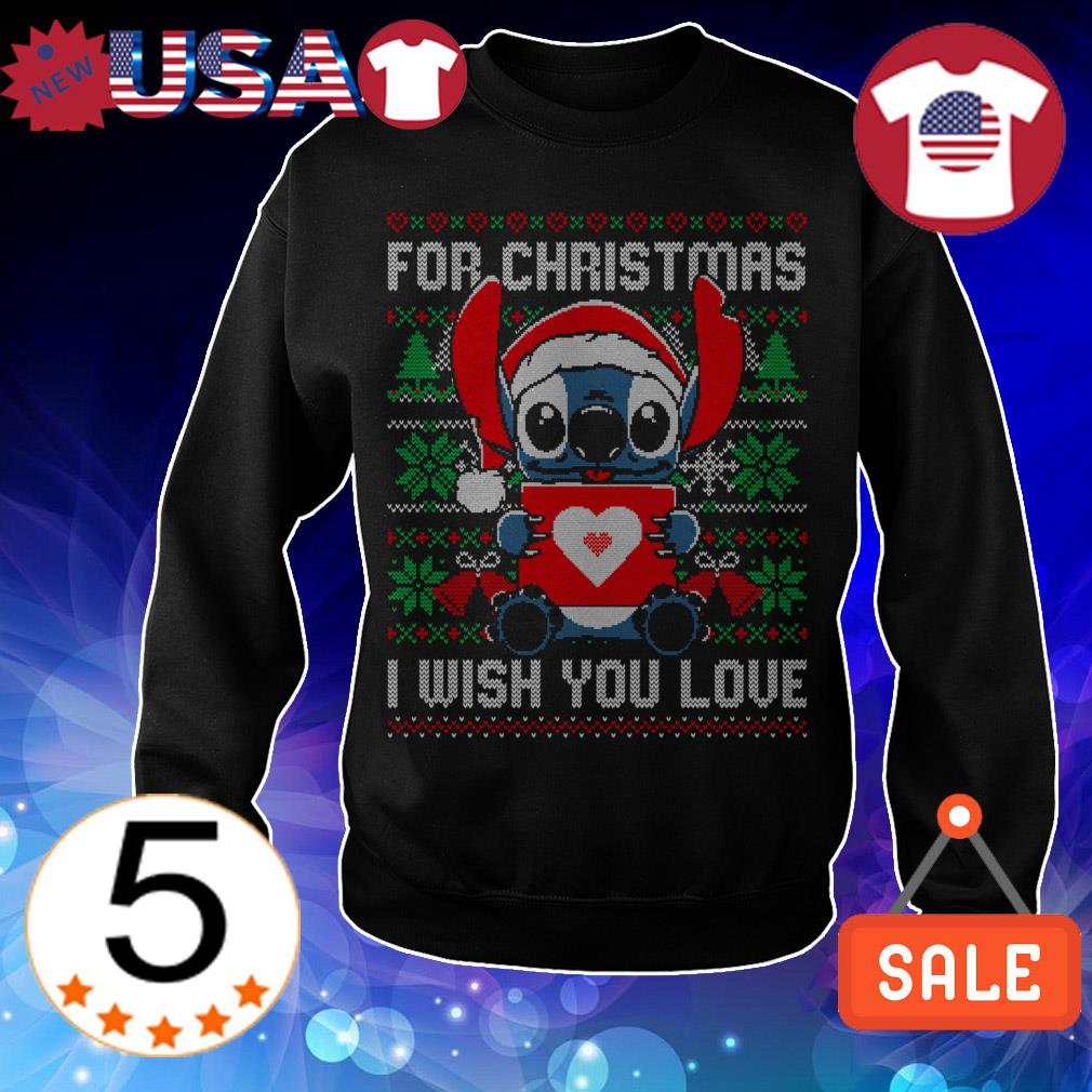 Disney Stitch for Christmas i wish you love sweatshirt