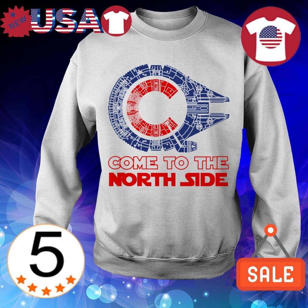 Come to the North Side Star Wars Millennium Falcon Chicago Cubs shirt